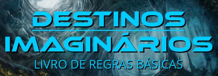 destinosImaginarios_Regras_banner